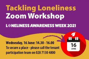 Tackling Loneliness Zoom Workshop for Apex tenants June 2021